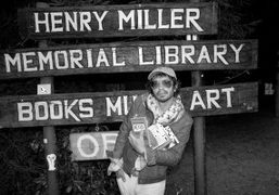 My favorite American writer, Henry Miller used to live in Big Sur, California….