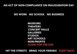 Join the Anti-Trump #J20 Art Strike on Inauguration Day! A letter from...