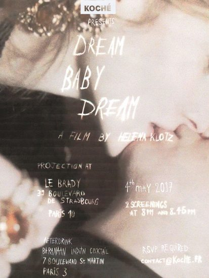 """See """"Dream Baby Dream"""", a film by Héléna Klotz featuing Koché F/W 2017 collection on view on May 4th at Cinema Le Brady, Paris"""