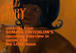 PURPLE FACTORY: FALLING IN LOVE WITH SOMAYA CRITCHLOW